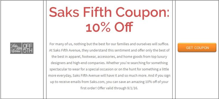 This includes tracking mentions of Saks Fifth Avenue OFF 5th coupons on social media outlets like Twitter and Instagram, visiting blogs and forums related to Saks Fifth Avenue OFF 5th products and services, and scouring top deal sites for the latest Saks Fifth Avenue OFF 5th promo codes.