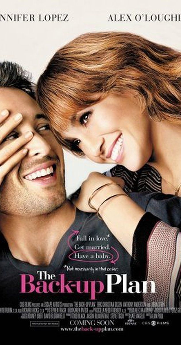 Directed by Alan Poul.  With Jennifer Lopez, Alex O'Loughlin, Michaela Watkins, Eric Christian Olsen. A romantic comedy centered on a woman who conceives twins through artificial insemination, only to meet the man of her dreams on the very same day.  The Back Up Plan