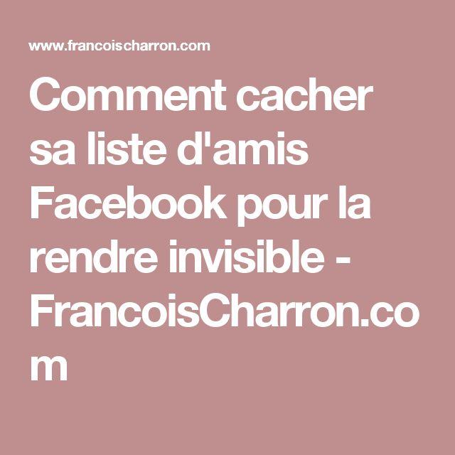 Comment cacher sa liste d'amis Facebook pour la rendre invisible - FrancoisCharron.com