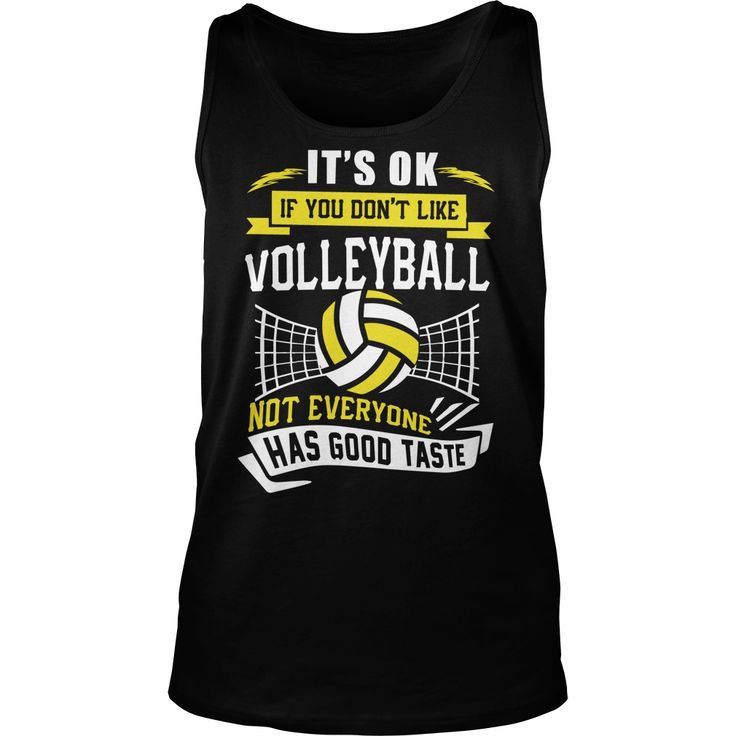 VOLLEYBALL IF YOU DONT LIKE VOLLEYBALL #gift #ideas #Popular #Everything #Videos #Shop #Animals #pets #Architecture #Art #Cars #motorcycles #Celebrities #DIY #crafts #Design #Education #Entertainment #Food #drink #Gardening #Geek #Hair #beauty #Health #fitness #History #Holidays #events #Home decor #Humor #Illustrations #posters #Kids #parenting #Men #Outdoors #Photography #Products #Quotes #Science #nature #Sports #Tattoos #Technology #Travel #Weddings #Women
