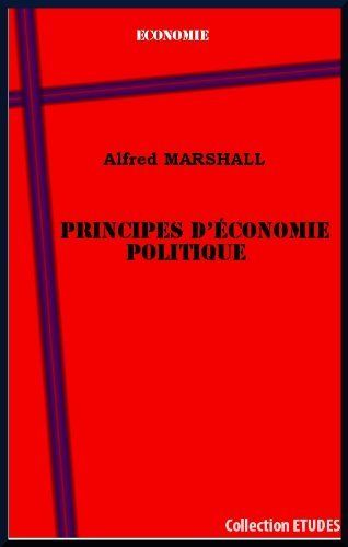 Télécharger Livre Principes d'économie politique, par Alfred Marshall Ebook Kindle Epub PDF Gratuit
