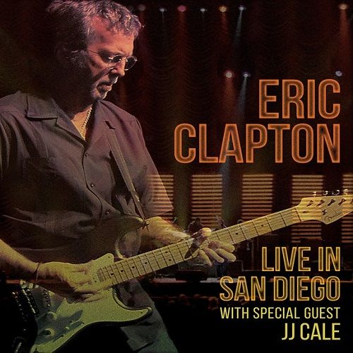 Music videos: Eric Clapton - Live in San Diego with Special Gues...