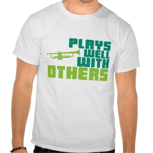 Plays Well with Others - Trumpet Tee Shirt #marchingbandstuff #hornandcastle