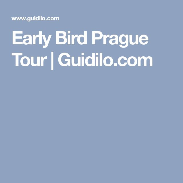 Early Bird Prague Tour | Guidilo.com