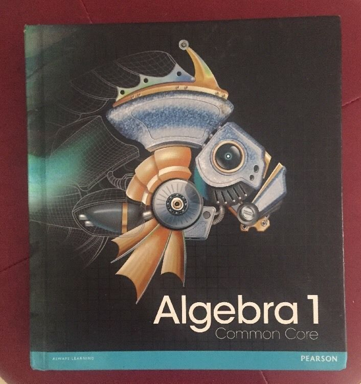 Algebra 1: Common Core by Pearson Copyright 2012 Math Textbook in Books, Textbooks, Education | eBay