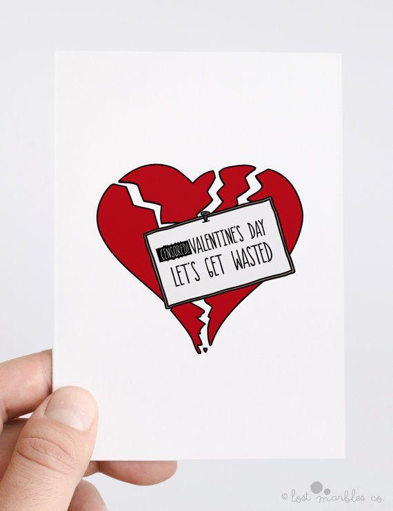 Rude Valentine Card  Anti-Valentine  F*ck Valentine's Day Let's Get Wasted