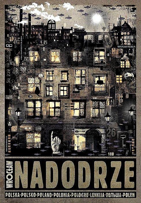 Nadodrze - Wrocław, plakat z serii Polska. Ryszard Kaja