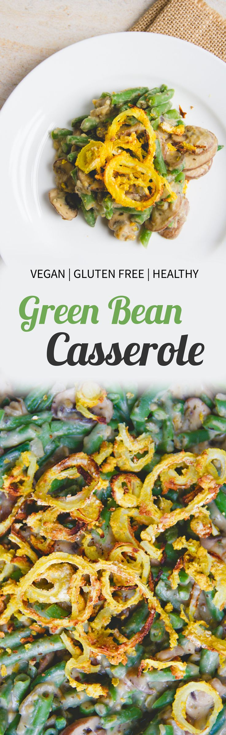 Vegan green bean casserole with crispy oven-baked onions
