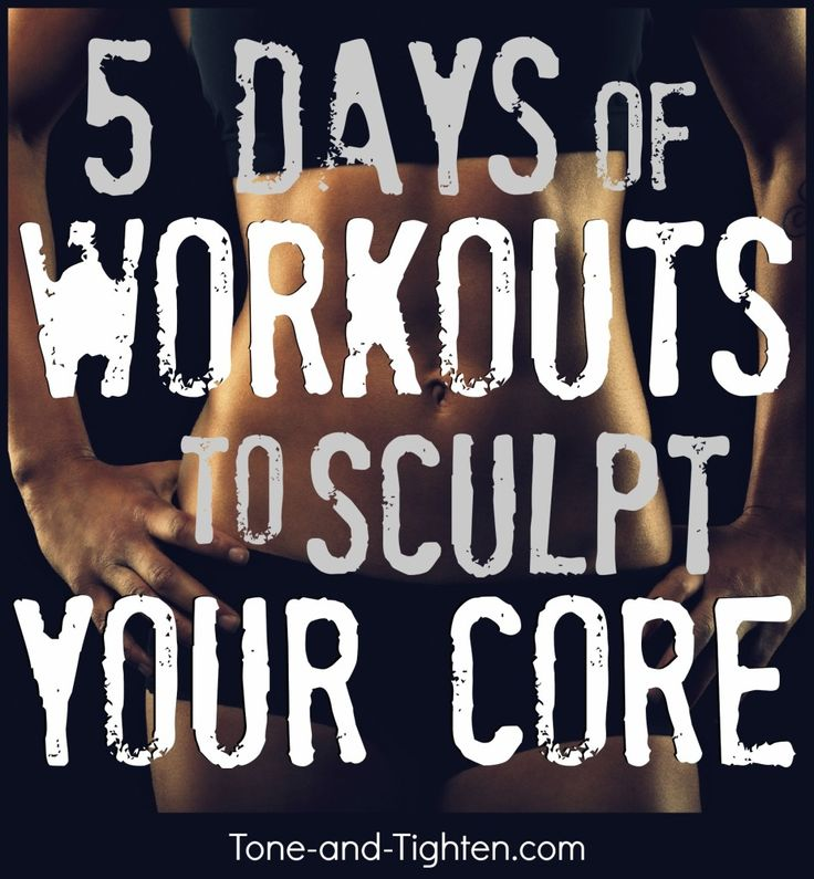5 amazing workouts to tone and strengthen you core. From Tone-and-Tighten.com