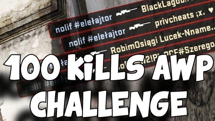 100 AWP KILLS CHALLENGE!
