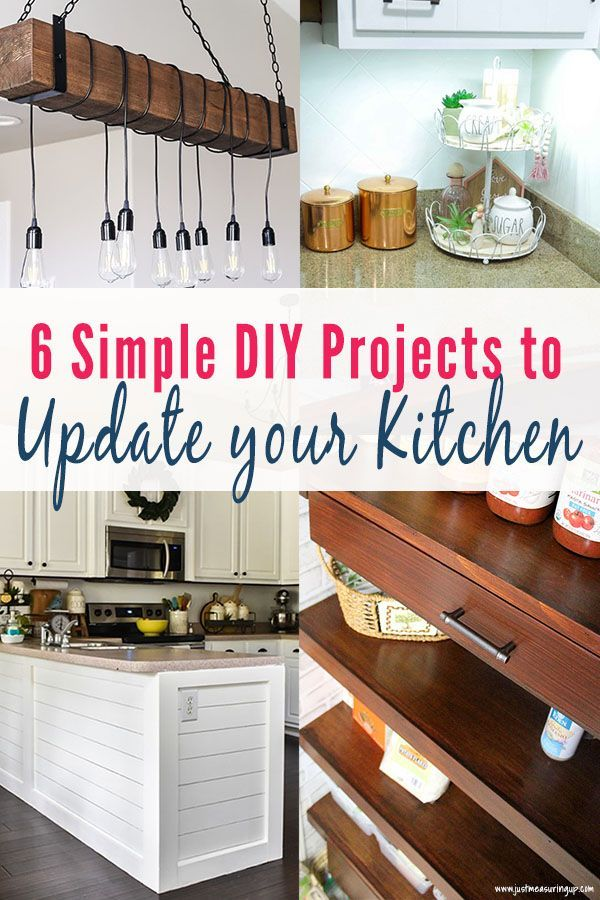 Tired Of Your Boring Kitchen Does It Need An Upgrade Check Out These Six Diy P Diy Kitchen Diy Kitchen Projects Updated Kitchen