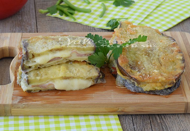 Melanzane pastellate con prosciutto e provola