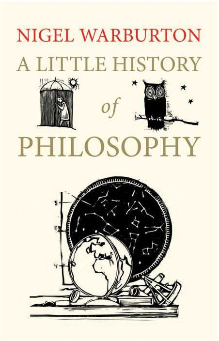 18 best summer 2015 reading list images on pinterest summer 2015 a little history of philosophy by nigel warbuton warburton not only makes philosophy fandeluxe Gallery