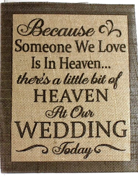 Wedding Sign, Burlap wedding signs, wedding sign, in loving memory wedding sign, wedding sign