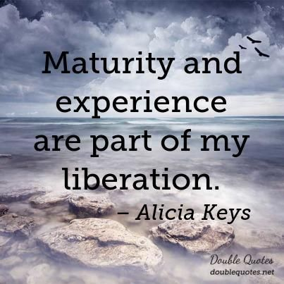 Maturity Alicia Keys Quotes: Collected quotes from Alicia Keys ...                                                                                                                                                                                 More