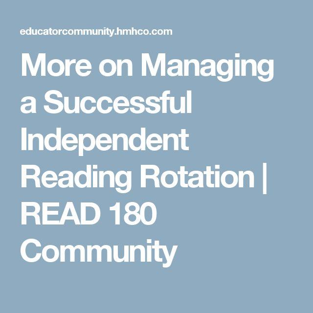 More on Managing a Successful Independent Reading Rotation | READ 180 Community