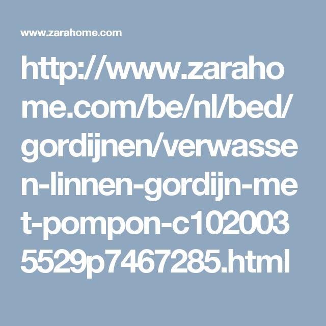 http://www.zarahome.com/be/nl/bed/gordijnen/verwassen-linnen-gordijn-met-pompon-c1020035529p7467285.html