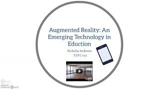 A short video examining augmented reality as an emerging technology for education.  The video examines what is augmented reality, how does it work, what it can do, how it can be used in education, and what is the future of augmented reality.