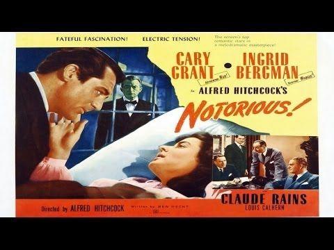Notorious 1946 Hitchcock Film-Noir Romance Cary Grant, Ingrid Bergman, Claude Rains - YouTube