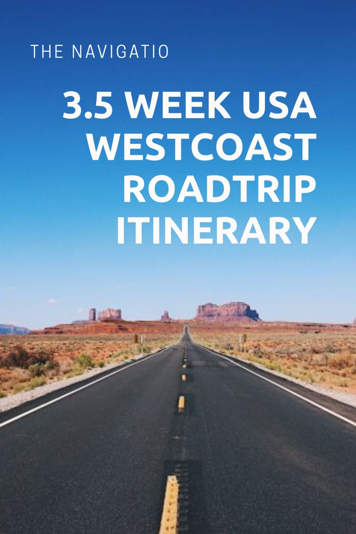 3 week west coast road trip USA itinerary