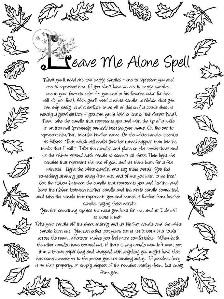 Leave me alone spell
