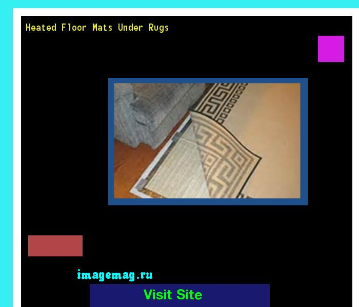 Heated Floor Mats Under Rugs 183613 - The Best Image Search