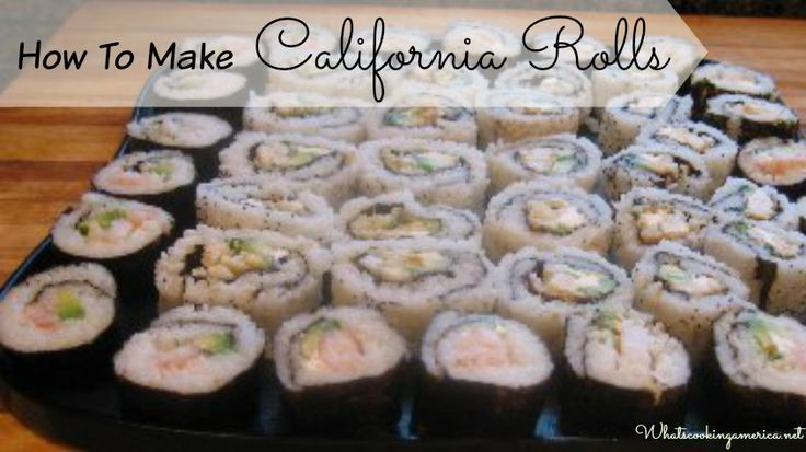 How To Make California Rolls  | whatscookingamerica.net  #california #rolls #sushi