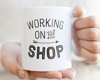 Working on the Shop Inspirational Mug | Unique Coffee Mug | Statement Mug | Typography Mug | Quote Mug