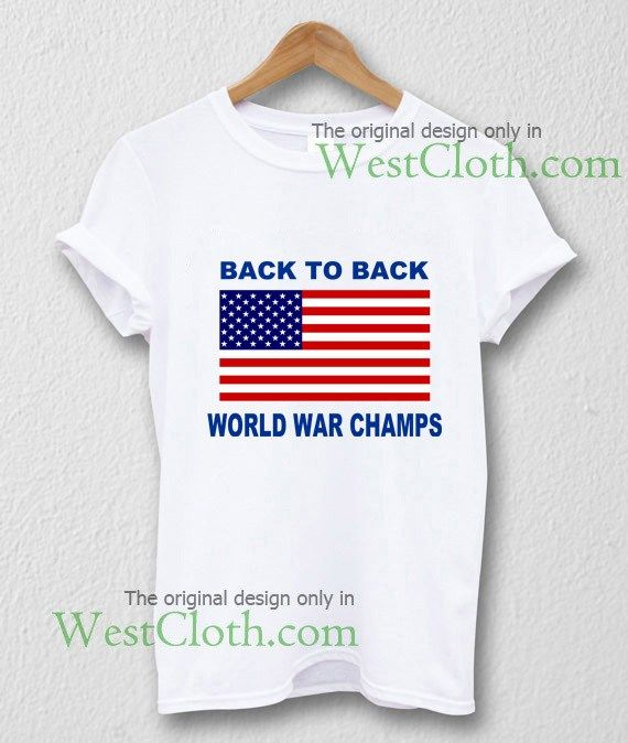 Back to back world war champs T-shirt, Back to back world war champs shirt available for toddler and youth and men and women adults