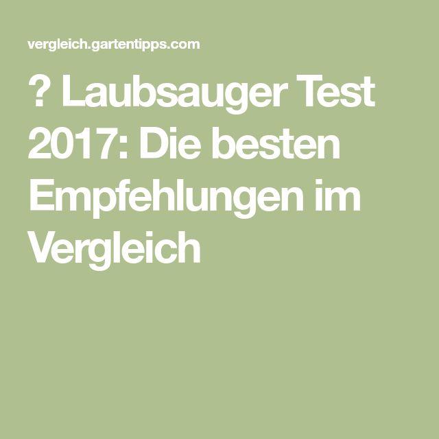 ▷ Laubsauger Test 2017: Die besten Empfehlungen im Vergleich