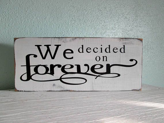 We Decided on Forever  Wedding Sign  Engagement Prop