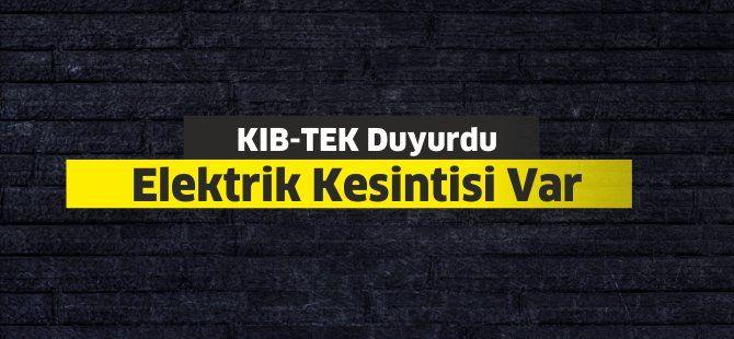 KIB-TEK Acil olarak duyurdu... Bu yerlerde elektrik kesintisi olacak