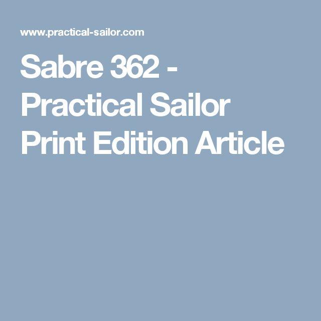 Sabre 362 - Practical Sailor Print Edition Article