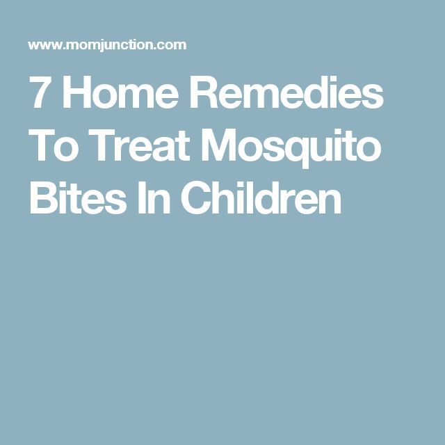 7 Home Remedies To Treat Mosquito Bites In Children