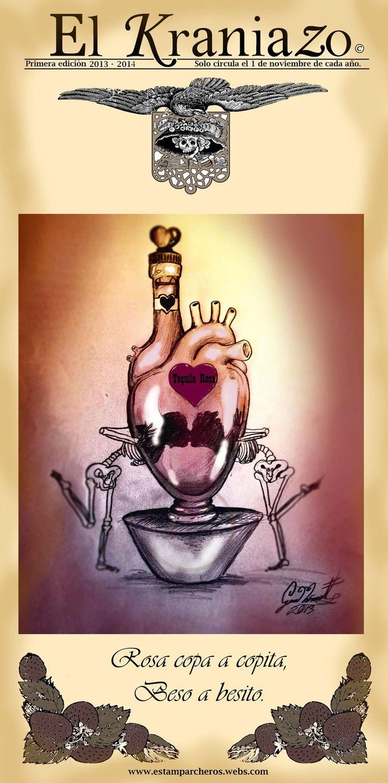 El Kraniazo  www.estamparcheros.webs.con  http://cyanhin1988.wix.com/el-kraniazo#!el-kraniazo/c158d  Amor de Tequila rosa