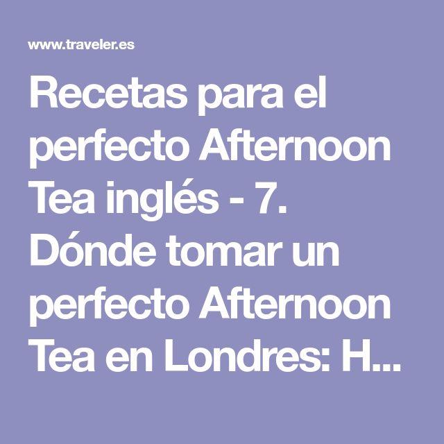 Recetas para el perfecto Afternoon Tea inglés - 7. Dónde tomar un perfecto Afternoon Tea en Londres: Hotel Café Royal | Galería de fotos 19 de 19 | Traveler