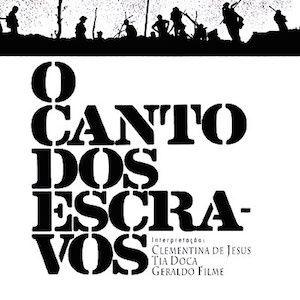 O Canto dos Escravos (1982) de Clementina de Jesus, Tia Doca e Geraldo Filme est…