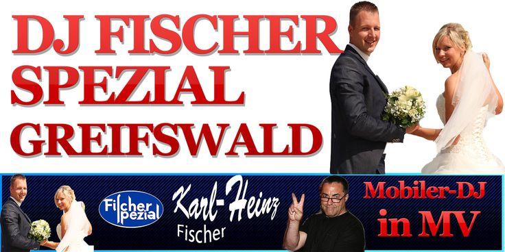 DJ FISCHER SPEZIAL GREIFSWALD HOCHZEIT GEBURTSTAG WEIHNACHTSFEIER MUSIK ...