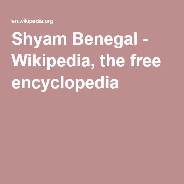Shyam Benegal - Wikipedia, the free encyclopedia