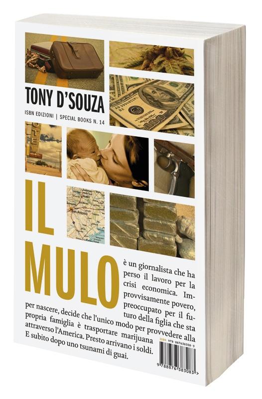 Il mulo - Tony D'Souza