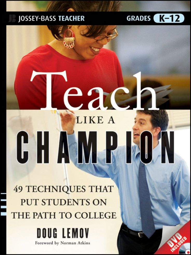 Teach Like a Champion: 49 Techniques that Put Students on the Path to College (K-12) (eBook Rental)