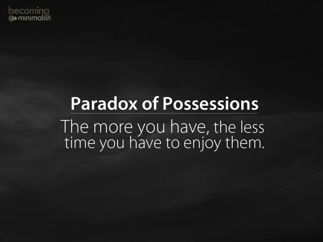 Paradox of Possessions