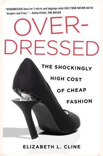 Top 5 Books on Sustainble Fashion: Over Dressed