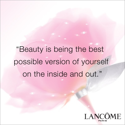 """""""Beauty is being the best possible version of yourself on the inside and out.""""#inspiration #wisdom #beauty"""