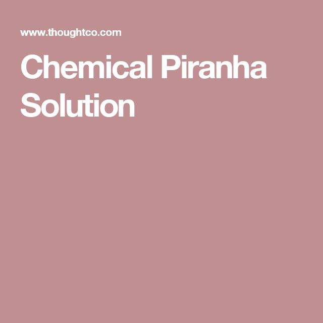 Chemical Piranha Solution