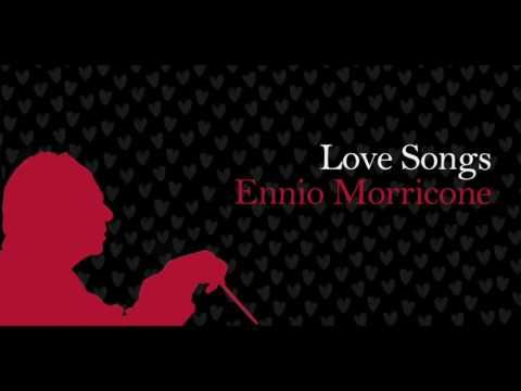 Love Songs Ennio Morricone. - YouTube