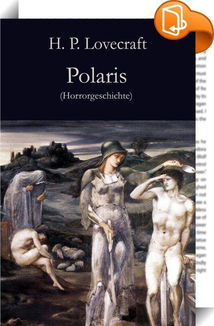 Polaris    :  Ein Mann wird von schlaflosen Nächten geplagt, in denen er durch ein Fenster den Nachthimmel betrachtet. Gleichzeit hat er den Eindruck, dass ihn umgekehrt der Polarstern beobachtet. Bald erfassen den Mann geheimnisvolle Visionen, in deren Gefolge Illusion und Wirklichkeit zu verschwimmen drohen. Howard Phillips Lovecraft (1890-1937); meist nur H. P. Lovecraft, war ein amerikanischer Schriftsteller. Er gilt als einer der weltweit einflussreichsten Autoren im Bereich der p...