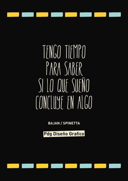 Frases Canciones Bajan Spinetta Pdg Diseno Grafico Words