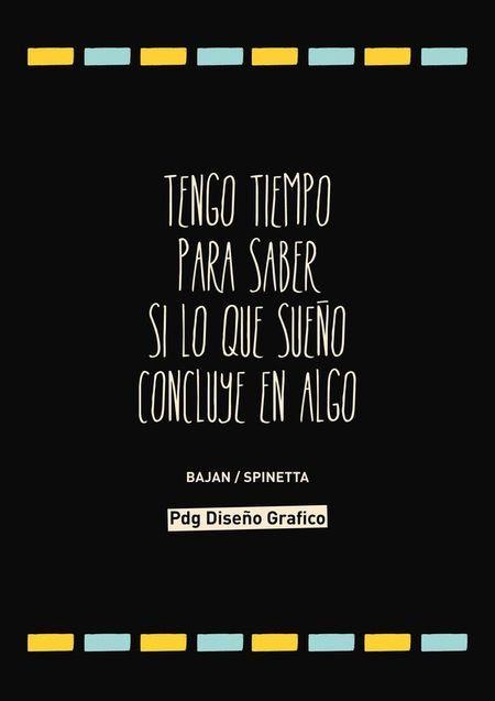 #Frases #Canciones #Bajan #Spinetta Pdg Diseño Grafico