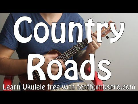Country Roads - John Denver - Ukulele Song Tutorial - Easy Beginner Song - YouTube